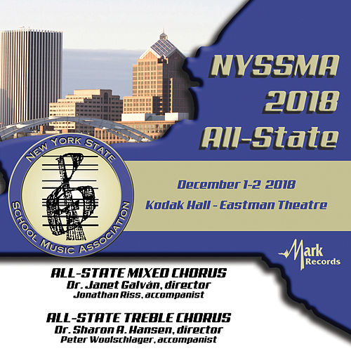 2018 New York State School Music Association: All-State Mixed Chorus & All-State Women's Chorus (Live) by Various Artists