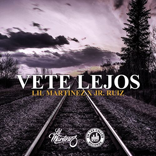 Vete Lejos de Lil Martinez