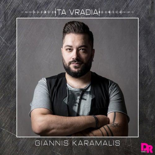 "Giannis Karamalis: ""Ta Vradia"""