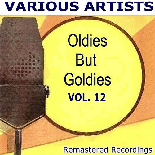 Oldies But Goldies Vol. 12 de Various Artists