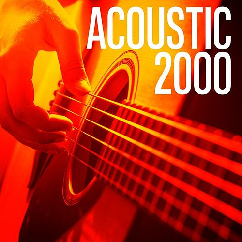 Acoustic 2000 by Various Artists