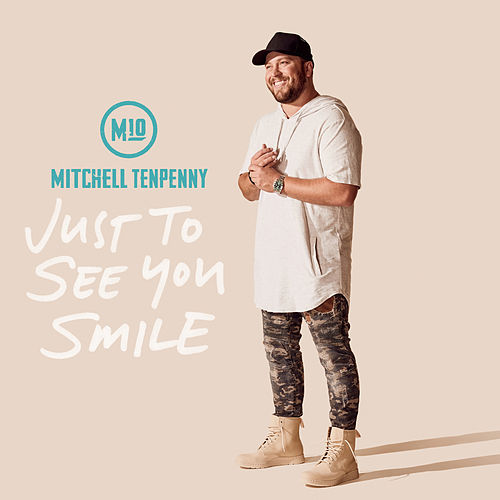 Just to See You Smile von Mitchell Tenpenny