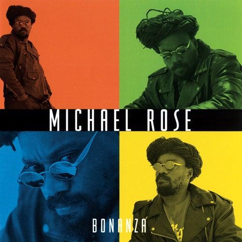 Bonanza de Michael Rose