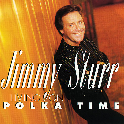 Living On Polka Time de Jimmy Sturr
