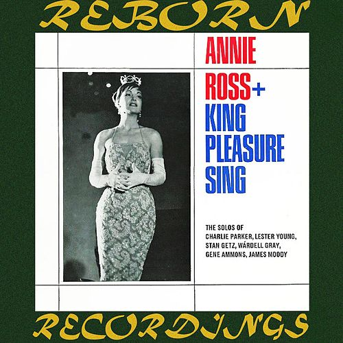King Pleasure Sings, Annie Ross Sings (HD Remastered) de King Pleasure