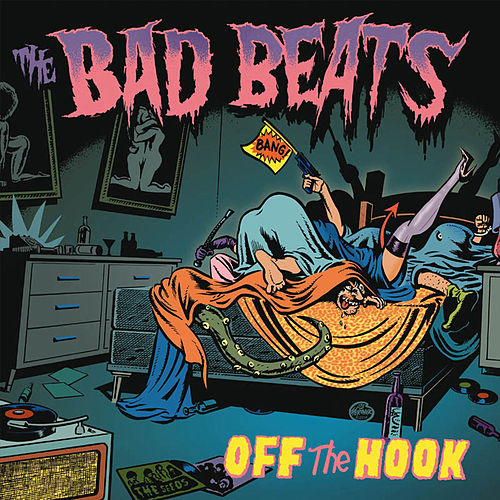 Off the Hook by Bad Beats