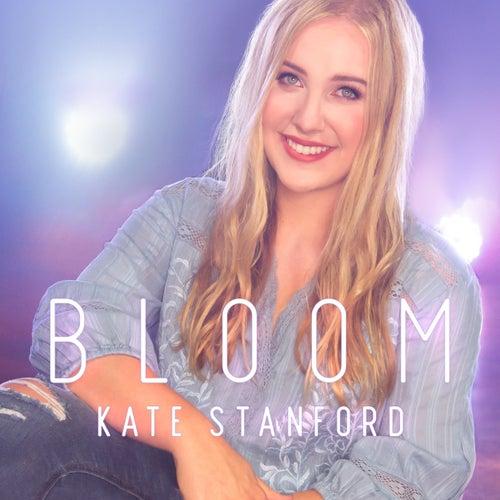 Bloom by Kate Stanford
