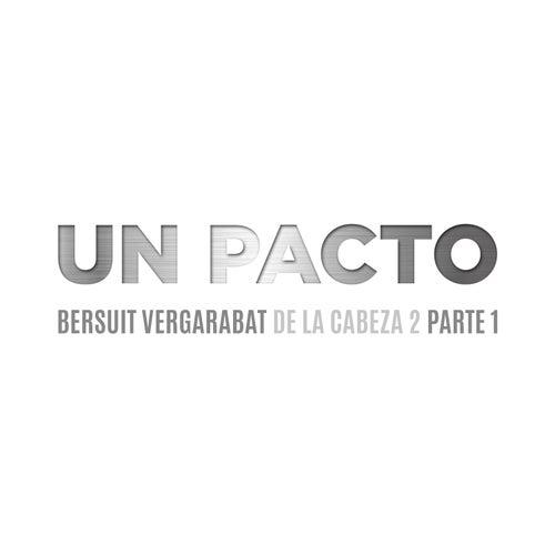 Un Pacto de Bersuit Vergarabat