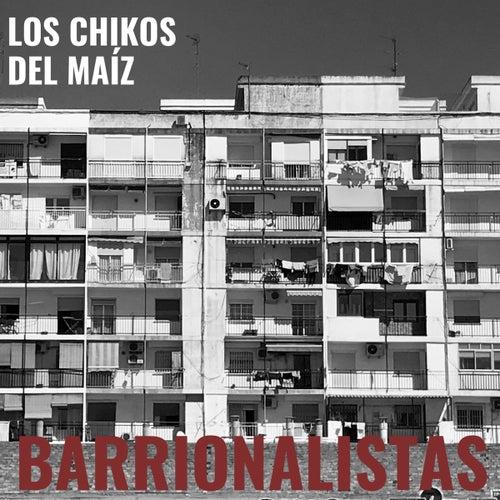 Barrionalistas de Los Chikos del Maiz