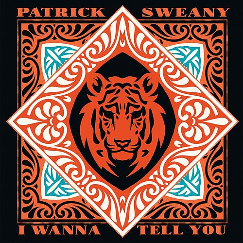 I Wanna Tell You (20th Anniversary Edition) by Patrick Sweany