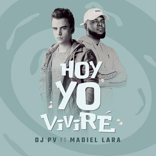 Hoy Yo Viviré by DJ PV