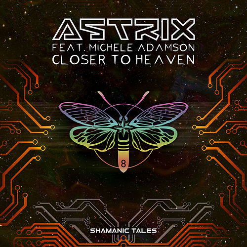 Closer to Heaven de Astrix
