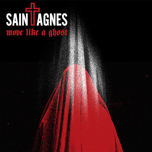 Move Like a Ghost by Saint Agnes