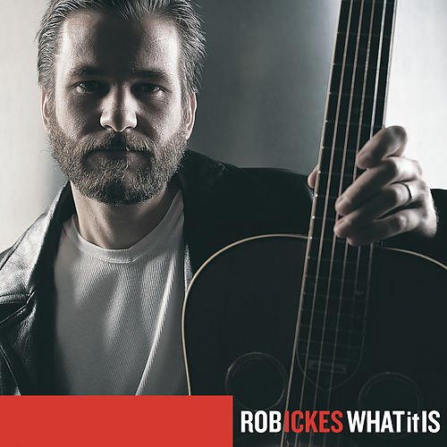 What It Is by Rob Ickes
