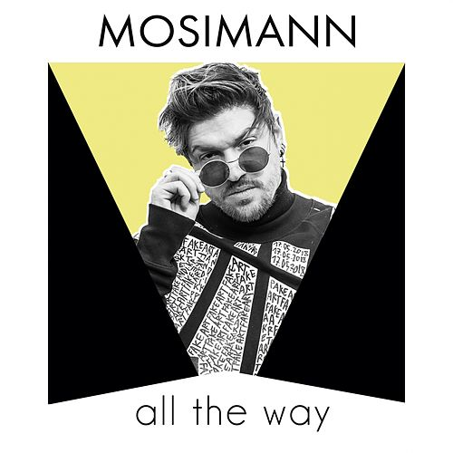 All the Way (Radio Edit) von Mosimann