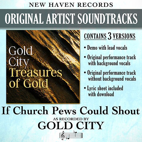 If Church Pews Could Shout (Performance Tracks) - EP by Gold City