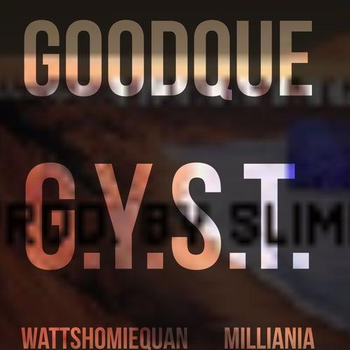 G.Y.S.T. von GoodQue