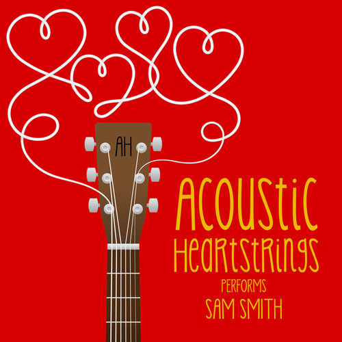 AH Performs Sam Smith by Acoustic Heartstrings