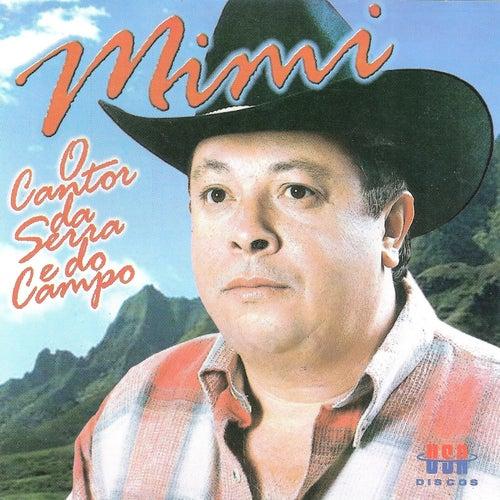 Mimi - O Cantor da Serra e do Campo by Mimi
