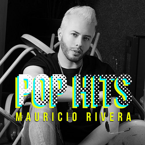 Pop Hits de Mauricio Rivera