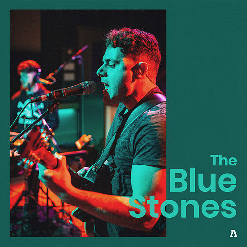 The Blue Stones on Audiotree Live by The Blue Stones