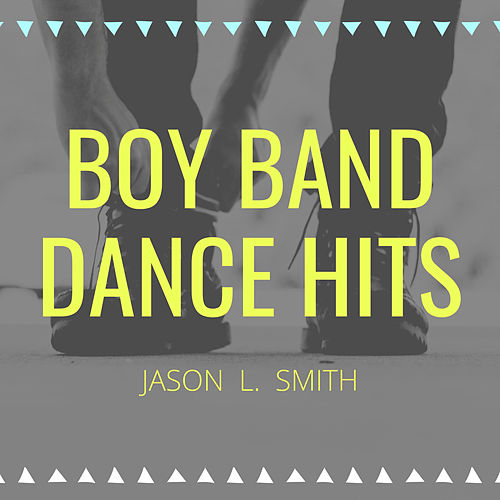 Boy Band Dance Hits de Jason L. Smith