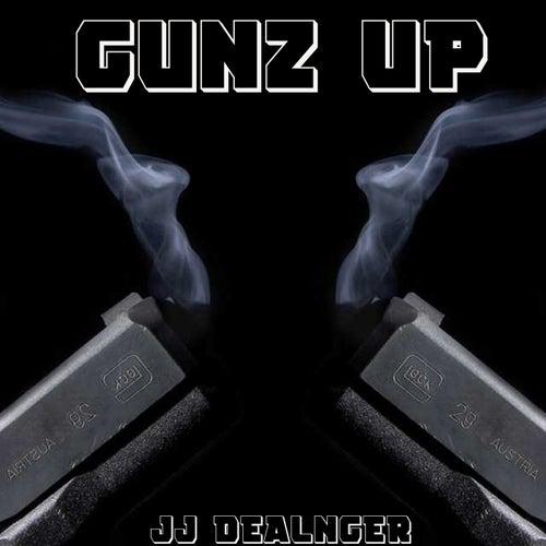 Gunz Up by JJ Dealnger
