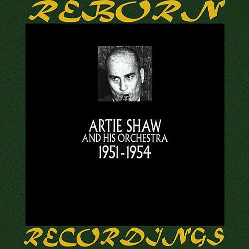 1951-1954 (HD Remastered) de Artie Shaw