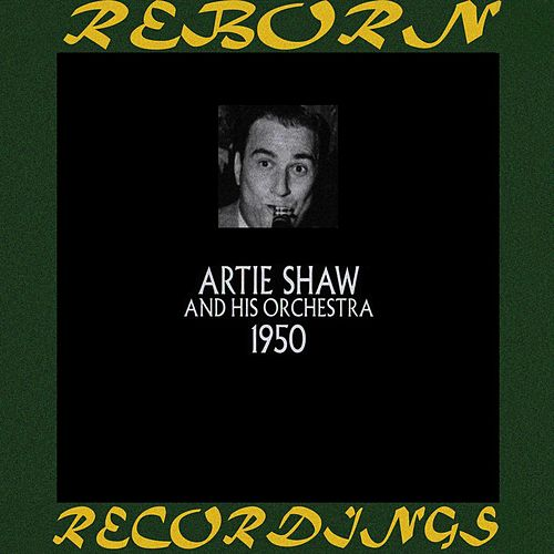 1950 (HD Remastered) de Artie Shaw