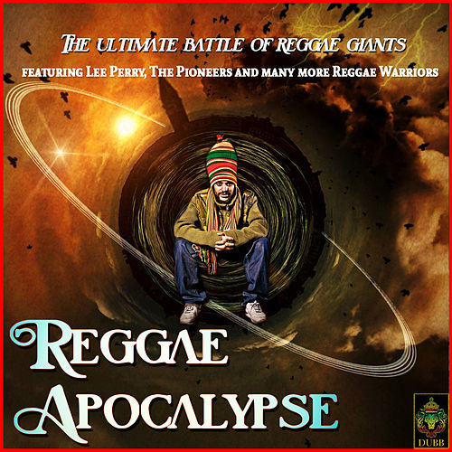 Reggae Apocalypse - The Ultimate Battle of Reggae de Various Artists