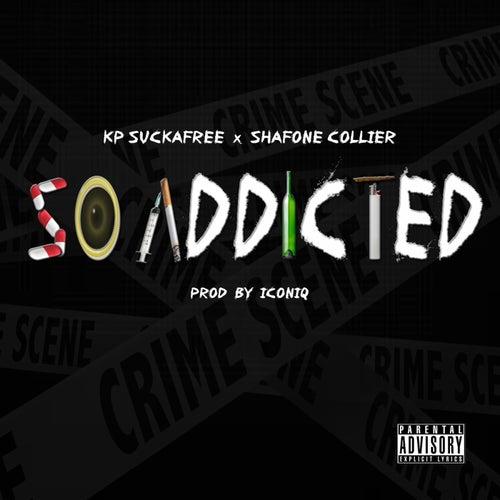 So Addicted de Kp Suckafree