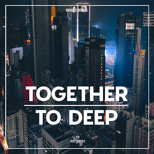 Together to Deep by Various