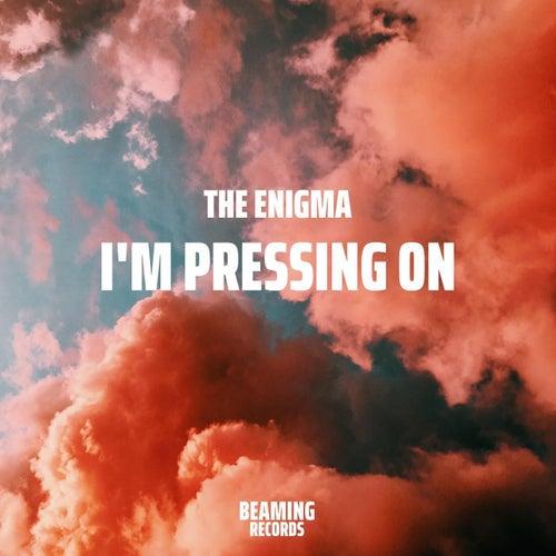 I'm Pressing on by Enigma