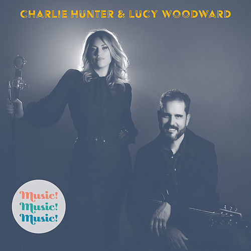 Music!Music!Music! von Charlie Hunter