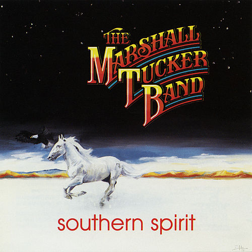 Southern Spirit by The Marshall Tucker Band
