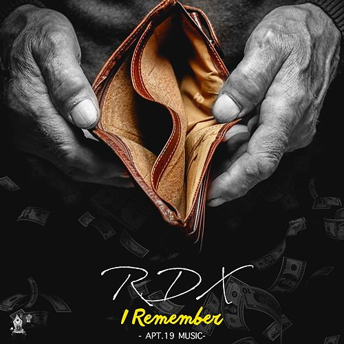 I Remember by RDX
