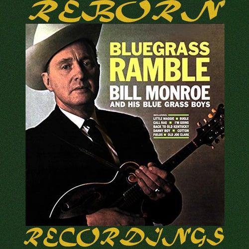 Bluegrass Ramble (HD Remastered) by Bill Monroe