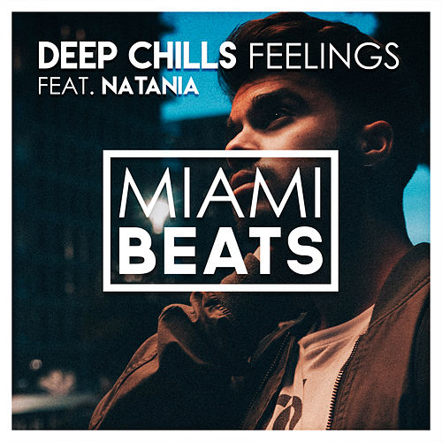 Feelings von Deep Chills
