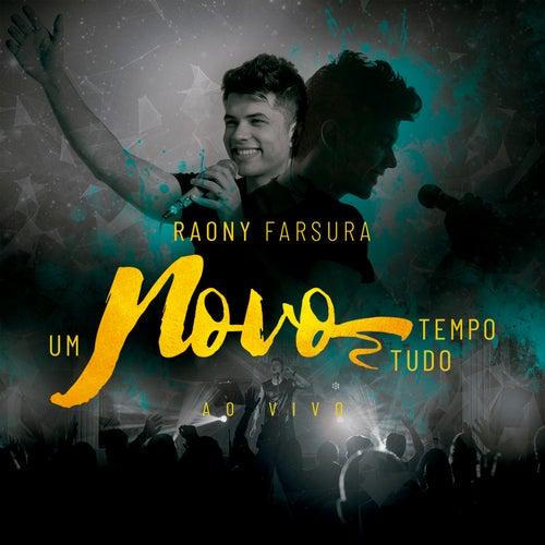 Um Novo Tempo, Um Novo Tudo (ao Vivo) de Raony Farsura