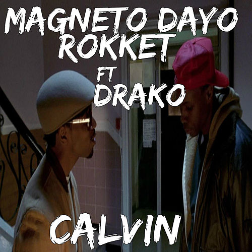 Calvin by Magneto Dayo