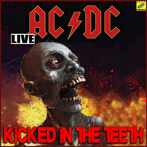 Kicked In The Teeth (Live) von AC/DC