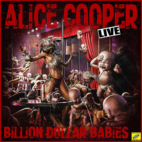 Billion Doller Babies (Live) de Alice Cooper