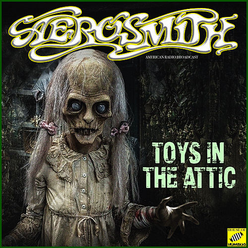 Toys In The Attic (Live) van Aerosmith