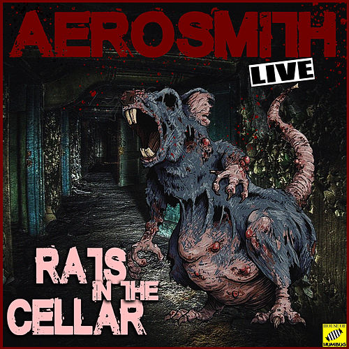 Aerosmith Rats Cellar (Live) by Aerosmith