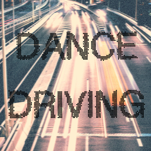 Dance Driving de Various Artists