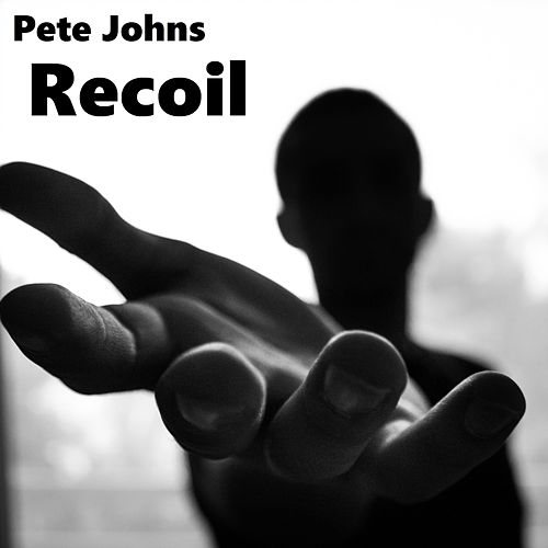 Recoil by Pete Johns