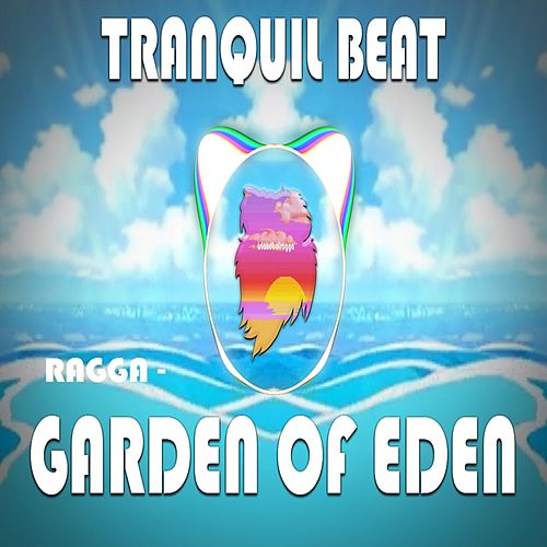Garden of Eden by Ragga