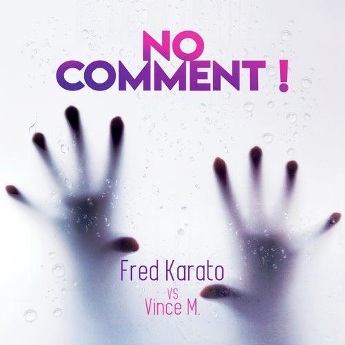 No Comment de Fred Karato