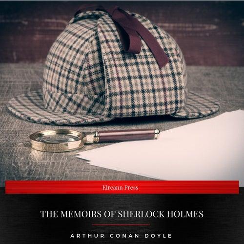 The Memoirs of Sherlock Holmes von Sir Arthur Conan Doyle
