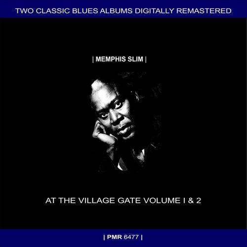 Two Originals: Memphis Slim, Willie Dixon & Pete Seeger At The Village Gate Volumes 1 & 2 (Original Recordings Remastered) by Memphis Slim